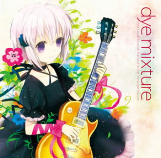 "CD Rewrite & Rewrite Hf! Arrange Album ""dye mixture""(Released)(CD Rewrite&Rewrite Hf! Arrange Album""dye mixture""(だい みくすちゃー))"