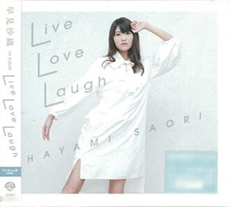 "CD 早見沙織 / 「Live Love Laugh」 CD+Blu-ray盤(CD Saori Hayami / ""Live Love Laugh"" CD+Blu-ray Edition(Back-order))"