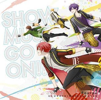 CD Fourpe(cv.浦島坂田船) / SHOW MUST GO ON!! 初回限定盤 (TVアニメ スタミュ 第2期オープニングテーマ)(CD Fourpe (Urashima Sakatasen) / SHOW MUST GO ON!! First Press Limited Edition (TV Anime Star-mu Season 2 Opening Theme)(Back-order))