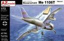 1/72 メッサーシュミットMe1106T 「海軍」 プラモデル[AZ Model]《取り寄せ※暫定》