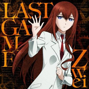 CDZwei/LASTGAME(TVアニメ「シュタインズ・ゲートゼロ」エンディングテーマ)[5pb.]《04月予約》