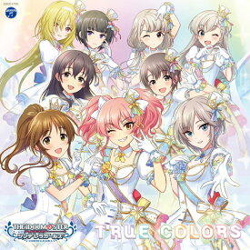 CD THE IDOLM@STER CINDERELLA GIRLS STARLIGHT MASTER for the NEXT!01 TRUE COLORS[日本コロムビア]《取り寄せ※暫定》