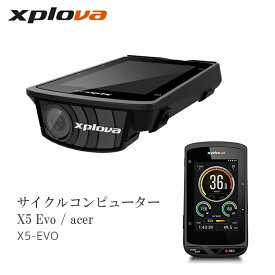 【送料無料】【即日発送】 GPS サイクルコンピューター Xplova [ エクスプローバ ] X5 Evo 【 国内正規品 】 acer X5-EVO