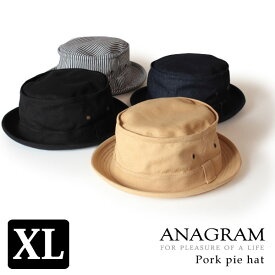 クーポン対象 ANAGRAM アナグラム ポークパイハット キャンバス/デニム/ヒッコリー 大きいサイズ キングサイズ 帽子 XLサイズあり メンズ レディース キャッシュレス ポイント還元 父の日
