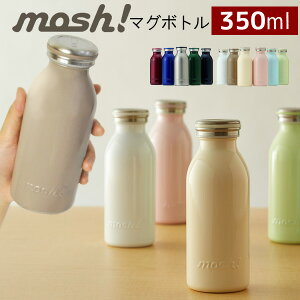 mosh! モッシュ ステンレスボトル 350ml [...