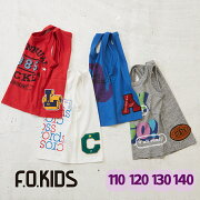 F.O.KIDS(エフオーキッズ)4色4柄タンクトップ(4色)【キッズ】【TAG】【PL】【110cm】【120cm】【130cm】【140cm】
