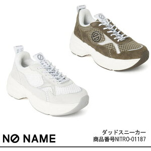 NO NAME,ノーネーム,ダッドスニーカー(レザーVer.),NITRO-01187,ダッドスニーカー,新作,スポーティ,送料無料