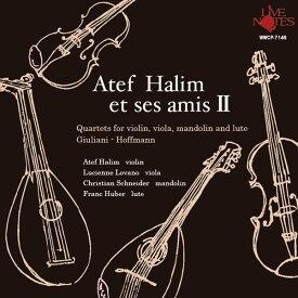 『アテフ・ハリムと仲間達II ヴァイオリン、ヴィオラ、マンドリン、リュートの為の四重奏曲集』アテフ・ハリムAtef HALIM(Violin)ヴァイオリン/ヴィオラ/オーボエ/マンドリン/リュート/CD/クラシック/BGM