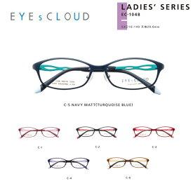 メガネ 度付き レディース アイクラウド メガネフレーム EYEs CLOUD LADIES' SERIES EC-1048 グッドデザイン賞 レディース スクエア 眼鏡 度なし 伊達メガネ サイズ:53 国内正規品 かわいい おしゃれ
