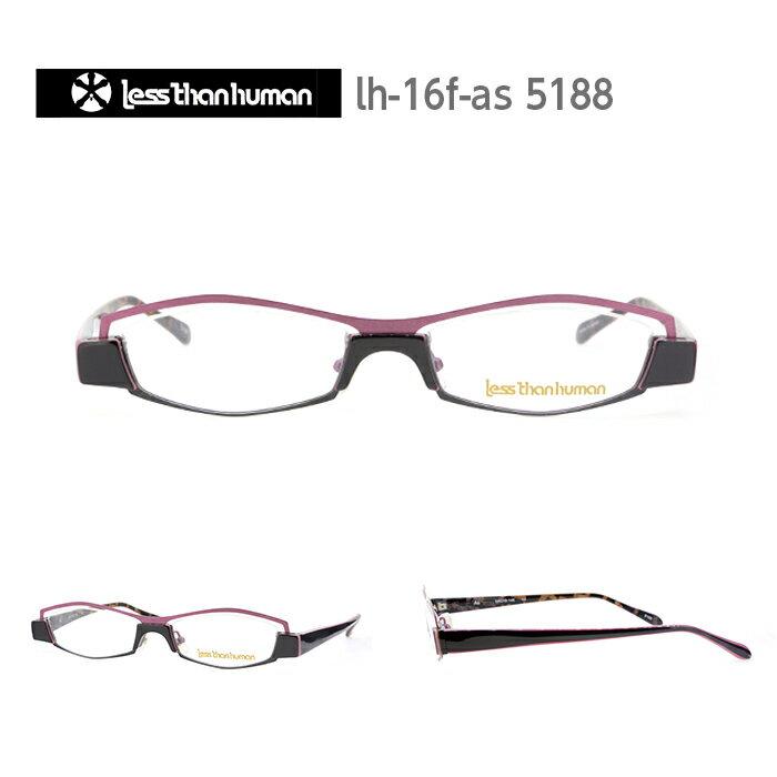 レスザンヒューマン めがね 眼鏡 As メンズ レディース スクエア メガネ フレーム 度付き 度なし 伊達メガネ サイズ:54 Less Than human 国内正規品 かわいい おしゃれ 送料無料