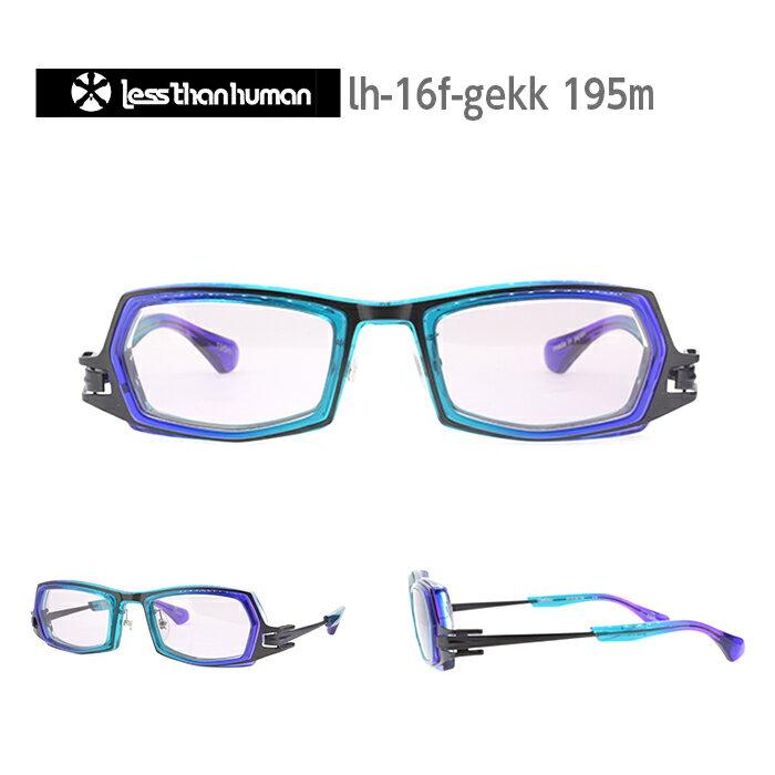 レスザンヒューマン めがね 眼鏡 GEKKO メンズ レディース スクエア メガネ フレーム 度付き 度なし 伊達メガネ サイズ:51 Less Than human 国内正規品 かわいい おしゃれ 送料無料
