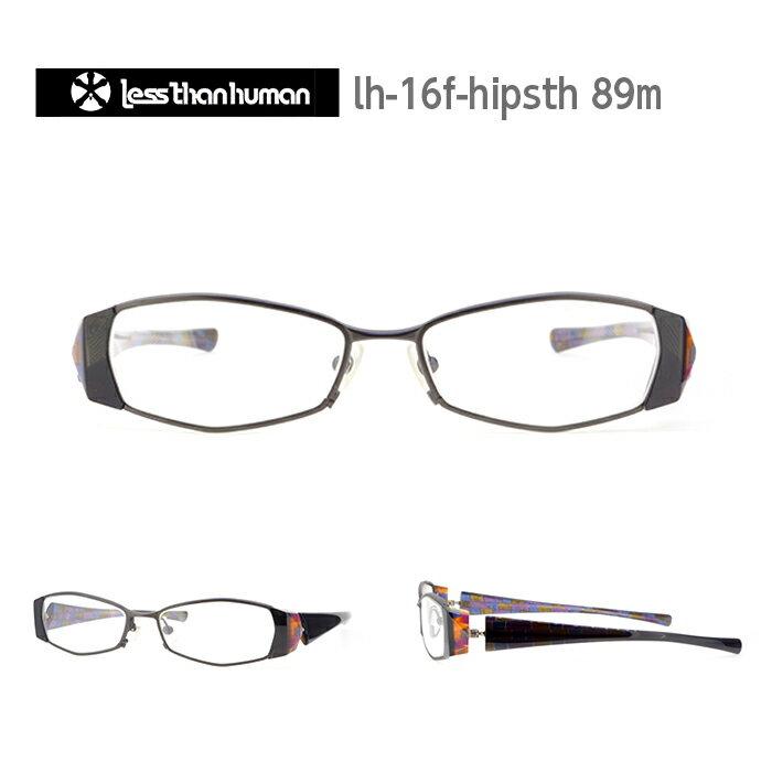 レスザンヒューマン めがね 眼鏡 HIP PARADE S-THREE メンズ レディース スクエア メガネ フレーム 度付き 度なし 伊達メガネ サイズ:54 Less Than human 国内正規品 かわいい おしゃれ 送料無料
