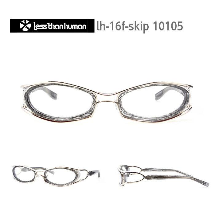 レスザンヒューマン めがね 眼鏡 Skip! メンズ レディース オーバル メガネ フレーム 度付き 度なし 伊達メガネ サイズ:54 Less Than human 国内正規品 かわいい おしゃれ 送料無料