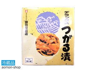 【鎌田屋商店・デラックスつがる漬1kg】※冷蔵品