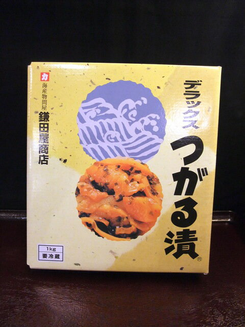 鎌田屋商店【デラックスつがる漬】1kg※冷蔵品