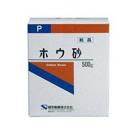《健栄製薬》 ホウ砂 (結晶) P 500g