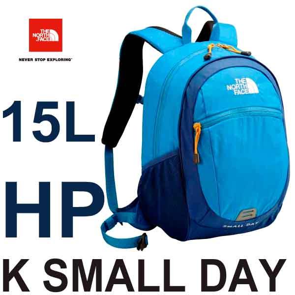 ザ ノースフェイス 送料無料 無償修理対象日本正規品 キッズ スモールデイ 15L バックパック/リュックサック 子供用 デイパック The North Face K Small Day 15L NMJ71653 (HP) ハイパーブルー