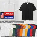 CAMBER MAX WEIGHT 301 S/S TEE 8oz キャンバー マックスウェイト S/S Tシャツ 8オンス 無地 白Tシャツ MADE IN USA …