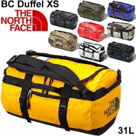 ダッフルバッグ THE NORTH FACE ベースキャンプ ノースフェイス BCシリーズ ボストンバッグ XS 31L バックパック アウトドア メンズ レディース かばん 旅行 トラベル 出張 鞄/ NM81816