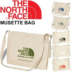ショルダーバッグ レディース メンズ ノースフェイス THE NORTH FACE ミュゼットバッグ/肩掛け オーガニックコットン ロゴ シンプル A4サイズ対応 鞄/NM81765