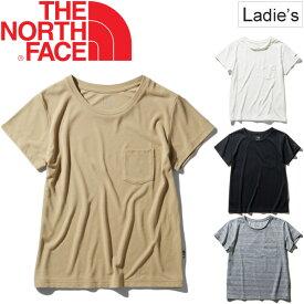 Tシャツ 半袖 レディース ノースフェイス THE NORTH FACE S/S ポケットティー アウトドア カジュアル 吸汗速乾 女性 無地 半袖シャツ シンプル カットソー トップス/ NTW31935