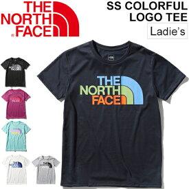 Tシャツ 半袖 レディース ノースフェイス THE NORTH FACE S/Sカラフルロゴティー/アウトドアウェア 女性 プリントT クルーネック 半袖シャツ トレッキング キャンプ カジュアル ビッグロゴ トップス/NTW32037