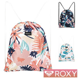 ROXY ロキシー リュック ナップザック レディース バックパック バッグ LIGHT AS A FEATHER PRINTED ERJBP04108