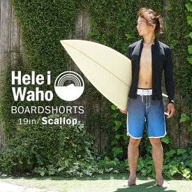 水着 サーフパンツ メンズ 水陸両用 HeleiWaho ヘレイワホ ボードショーツ SCALLOP 19インチ ストレッチ ブランド 海パン 大きいサイズ 黒 おしゃれ サーフ系 ハーフパンツ ジムウェア トレーニングウェア