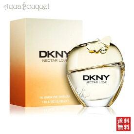 ダナキャラン DKNY ネクター ラブ オードパルファム 100ml DONNA KARAN DKNY NECTAR LOVE EDP [6903]
