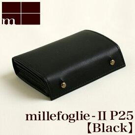 【クーポンあり】エムピウ m+ millefoglie II P25 black | 黒 ブラック ミッレフォッリエ 財布 サイフ さいふ 札入れ メンズ レディース 2つ折り 二つ折り 革 小さい シンプル スリム コンパクト 人気 おすすめ おしゃれ かわいい ギフト お祝い プレゼント 日本製 即発送 送