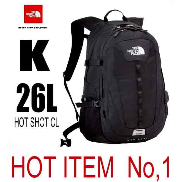 ザ ノースフェイス クリスマス前に売れてます! 当社800個以上の販売実績 ホットショット シーエル 26L 多機能デイパック The North Face Hot Shot CL NM71606 (K)ブラック nm71606