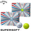 キャロウェイ SUPER SOFT ゴルフボール 1ダース(12球入り) [2017年モデル]  【あす楽対応】 [有賀園ゴルフ]
