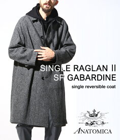 ANATOMICA / アナトミカ : SINGLE RAGLAN SP GABARDINE / 全3色 : アナトミカ シングル ラグラン コート ロングコート 秋冬 : 530-182-02 【MUS】