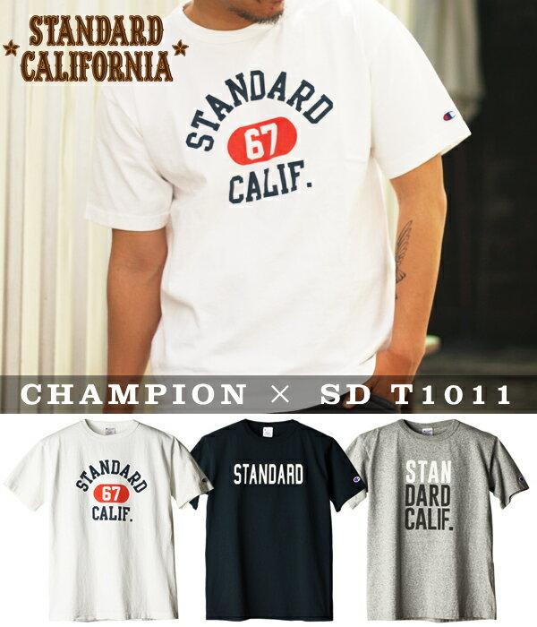 STANDARD CALIFORNIA [ スタンダードカリフォルニア ] / CHAMPION × SD T1011 / 全3色 (スタカリ×チャンピオン 半袖 ティーシャツ Tシャツ カットソー スタンダードカルフォルニア) 17SS-19【PIE】【REA】