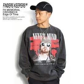 FINDERS KEEPERS ファインダーズキーパーズ FK-MEMORIAL CREWNECK/Edge Of Time 秋 冬 メンズ スウェット クルーネック 裏起毛 送料無料 おしゃれ かっこいい カジュアル ファッション トップス ストリート 秋冬 秋服 秋物 冬服 冬物 finderskeepers