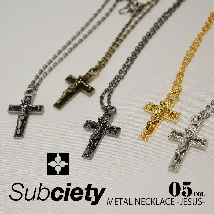 SUBCIETY サブサエティ METAL NECKLACE -JESUS- 103-94067 subciety サブサエティー メンズ ネックレス アクセサリー ストリート メール便可