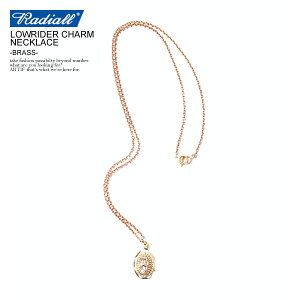 RADIALL ラディアル LOWRIDER CHARM NECKLACE -BRASS- radiall メンズ ネックレス ペンダント チャーム マリア グアダルーペ 送料無料 ストリート