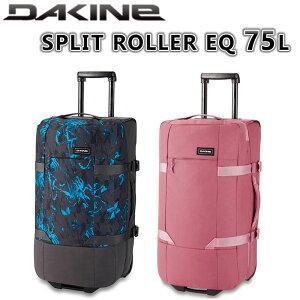 ダカイン DAKINE キャリーバッグ SPLIT ROLLER EQ 75L スプリットローラーEQ75L メンズ レディース ソフトキャリー キャリーケース スーツケース 海外旅行 トラベル BA237106