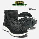KEEN UNEEK SNK CHUKKA WP 1023557 BLACK/STAR WHITE 正規品 キーン keen ウィメンズ ユニーク スニーク チャッカ ウ…