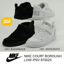 NIKE COURT BOROUGH LOW(PSV)870025