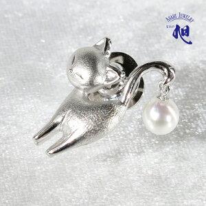 母の日ギフト 無料ラッピング 真珠 ブローチ パールブローチ パール 猫あこや真珠 本真珠 6mm ピンブローチ タックピン アニマルモチーフ シルバー PERAL CAT PINBROOCH 高品質 プレゼント ギフト