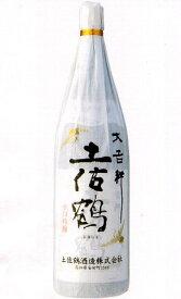 辛口吟醸酒 大吉祥土佐鶴 1800ml
