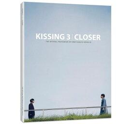 写真集/ KISSING 3 CLOSER 台湾版 THE OFFICIAL PHOTOBOOK BY KRIST-SINGTO VERSE 03 シントー クリス