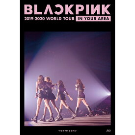 BLACKPINK/ 2019-2020 WORLD TOUR IN YOUR AREA -TOKYO DOME- <通常盤> (Blu-ray) 日本盤 ブラックピンク ワールドツアー イン・ユア・エリア 東京ドーム ブルーレイ