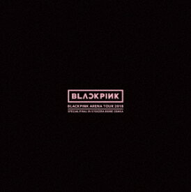 "BLACKPINK/ ARENA TOUR 2018 ""SPECIAL FINAL IN KYOCERA DOME OSAKA"" <初回限定盤> (Blu-ray+CD) 日本盤 ブラックピンク アリーナツアー スペシャル・ファイナル・イン・京セラドーム・大阪 ブルーレイ"