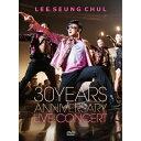 【メール便送料無料】イ・スンチョル(Rui) / 30 YEARS ANNIVERSARY LIVE CONCERT DVD (DVD) 韓国盤 LEE SEU...