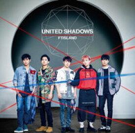 FTIsland/ UNITED SHADOWS <通常盤> (CD) 日本盤 エフティアイランド ユナイテッド・シャドウズ