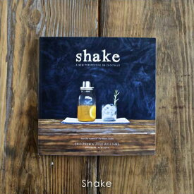Shake メイソンシェイカー レシピ本 ブック ドリンク 酒 カクテル ナチュラル オシャレ おしゃれ かわいい 英文【HL_NEW_18】