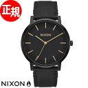 ニクソン NIXON ポーターレザー PORTER LEATHER 腕時計 メンズ オールブラック/ゴールド NA10581031-00【2016 新作】