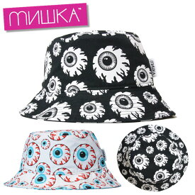 【ASYLUM誕生祭 全品対象15%OFFクーポン配布中】ミシカ MISHKA バケットハット 帽子 メンズ レディース 大きいサイズ ブランド BUCKET HAT MSS203226 ブラック ホワイト FREE